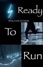 Ready To Run (Pietro Maximoff Fan Fiction) by Big_turd_blossom