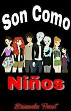 Son Como Niños.  by BriandaFrost