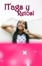 ¡Tags y Retos! by -Sarai