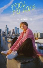 FOOL TO LOVE | vkook  by likevelvets