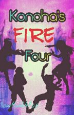 Konoha's Fire Four (Book 1) by SourBubblePop