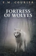 Fortress of Wolves by lovingringo