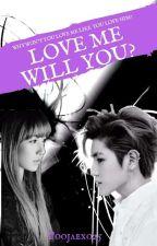 Love me will you?《Lisa & Taeyong》[Hiatus] by poojaexo25