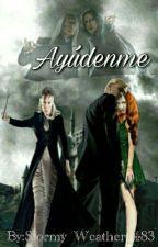 Ayúdenme  by Stormy_Weather_483