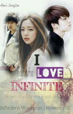 I Hate [LOVE] Infinite by pinkbeeboo