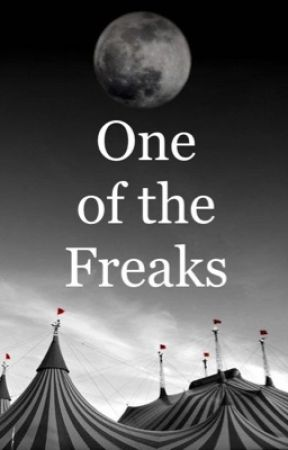 One of the Freaks by IAmAWeeb