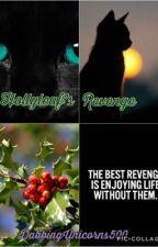 Hollyleaf's Revenge by Music_Lover_500