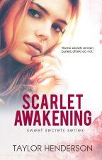 Scarlet Awakening ♥ [Published] by taylormonet