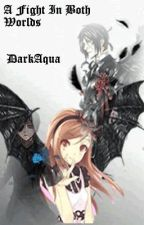 "A fight in both worlds (Sequel to ""How the hell did this happen?"" Black Butler ) by DarkAqua"