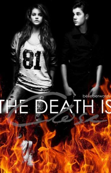 The Death is Close » bieber