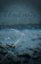 UMBRELLA (Dolan Twins) by AnsMixFic