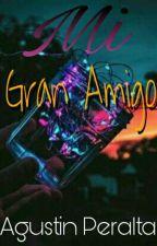 Mi gran amigo by agusperalta98
