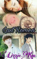 Last Romeo [PAUSADA] by LizzieKM