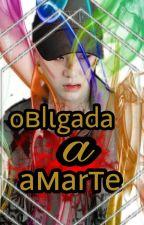 Obligada a amarte  by brendayuko