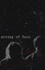 String of Fate. by euphoricstydia