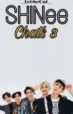 ☆SHINee Chats 3☆ by IALukaCul