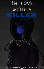 In Love With A Killer (Eyeless Jack) by consumed_darkness