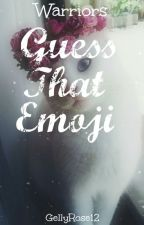✦Guess that Emoji   Warriors✦ by TawnyFlower