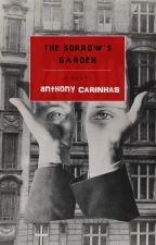 The Sorrow's Garden by anthonycari