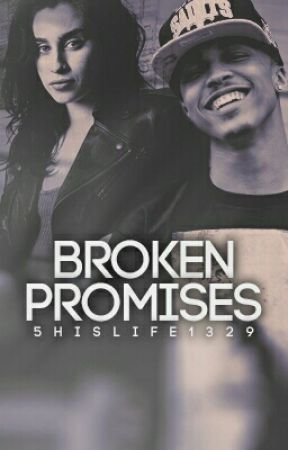 Broken Promises Lauren/You by 5hislife1329