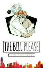 """The bill, please"" 