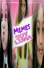 Memes y frases de SOY LUNA  by AkaneSaotomeTaishio
