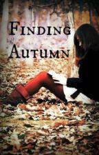 Finding Autumn by ChildOfWisdom1