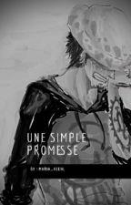L'histoire d'une promesse | EN PAUSE by Bang_Maria_Bangster_