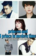 Princess And 4 Prince In Modern Times  by YooWon428
