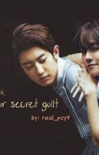 {our secret guilt} chanbaek  by real_pcy4
