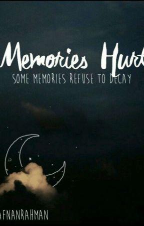 😭Memories hurt by AfnanRahman3