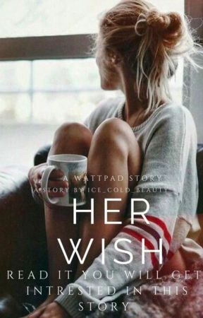 Her Wish by Ice_Cold_Beauty