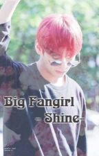 Big Fangirl ㅣBTS Fanfictional - Taehyung ㅣ by Julylee972