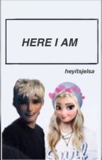 Here I Am 》Jelsa by heyitsjelsa