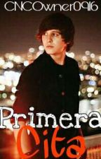 Primera Cita || C.V.  [PAUSADA] by CNCOwner0916