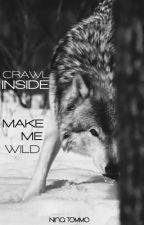 Crawl inside. Make me wild. [Stanner] by MorganaGreengrassB