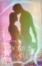 Keeping Secrets From My Mate by XxLiKeaDuDexX