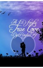 True love(completed) by raylen04