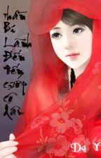 Thần bí lãnh đế, đến cướp cô dâu! by TieuDaDa97