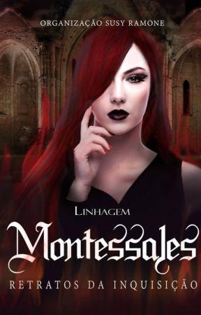 A Linhagem Montessales - Retratos da Inquisição by susyramone