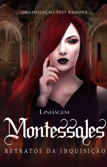A Linhagem Montessales - Retratos da Inquisição