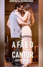 A Fã e o Cantor by jackyh_cintra