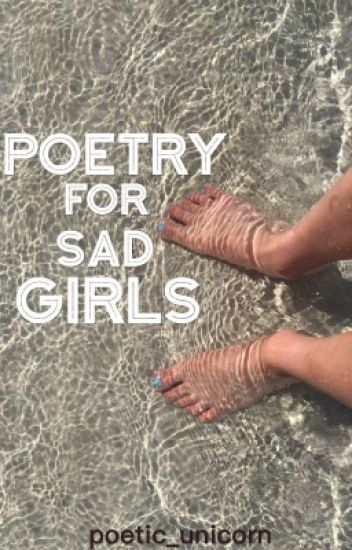 Poetry for Sad Girls