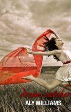 Dream Catcher by literaturexlattes