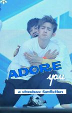 Adore You (cheolsoo) ✔ by pisangbakarkeju
