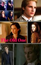 The Old One ( Twilight Saga - Carlisle Cullen pairing) by insaneredhead