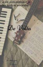 De Volta by Lorrayne_Salino