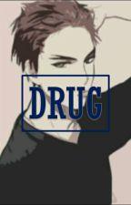 DRUG by T00BIO