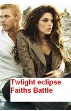 Twilight eclipse Faith's Battle (emmett cullen xOC) by bex6661