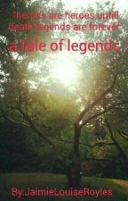 A Tail Of Legends by xx_Harry_Hook_xx